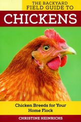 Backyard Field Guide to Chickens