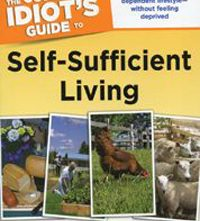 Complete Idiots Guide to Self-Sufficient Living