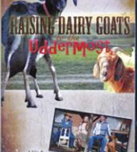 Raising Dairy Goats Uddermost DVD