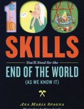 100 Skills for the End of the World