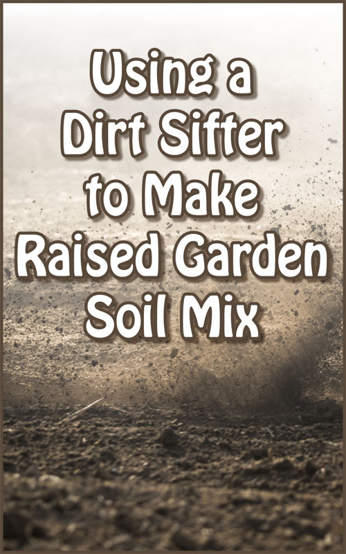 How to Make a Soil Sifter - Countryside