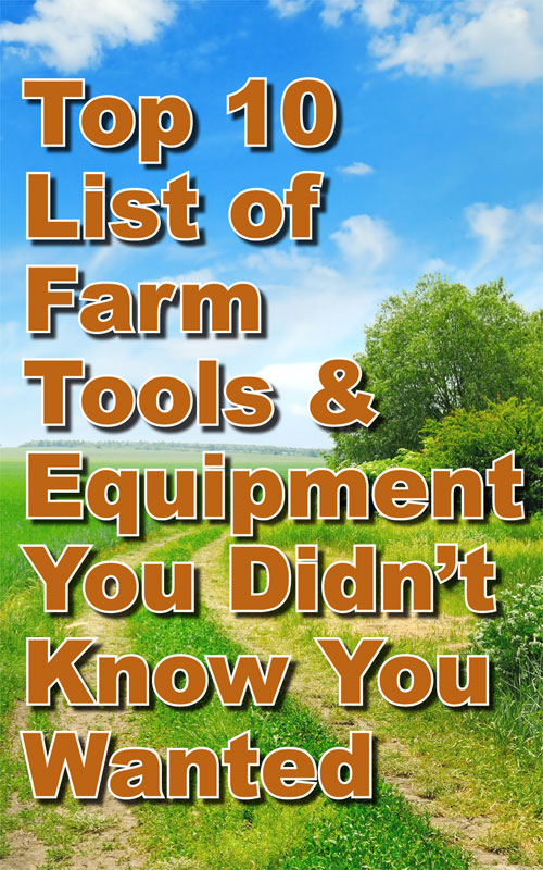 Farm Tools and Equipment
