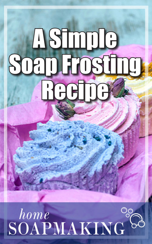 Simple Soap Frosting