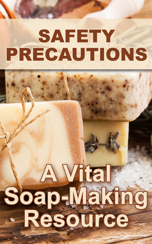Soap Making Precautions
