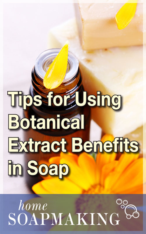 Botanical Extract in Soaps