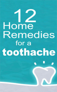 12 Home Remedies For Toothaches