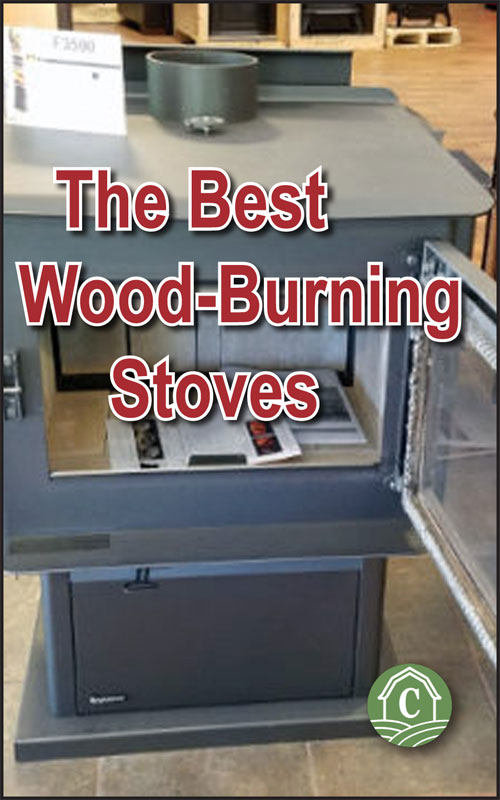 The Best Wood Burning Stoves For Off Grid Living Countryside