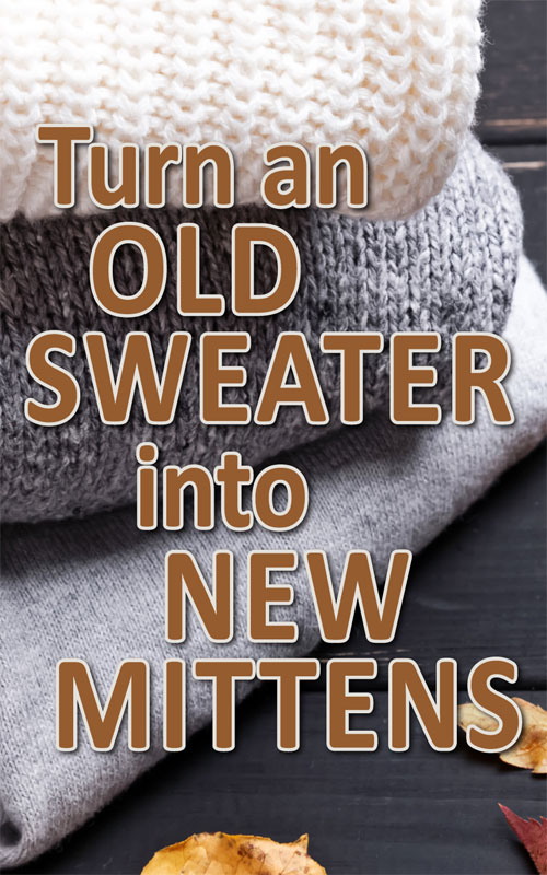 Sweater into Mittens