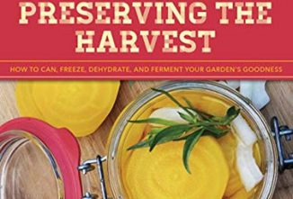 Farm Girl's Guide to Preserving the Harvest